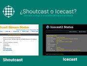 Diferencias entre Shoutcast e Icecast
